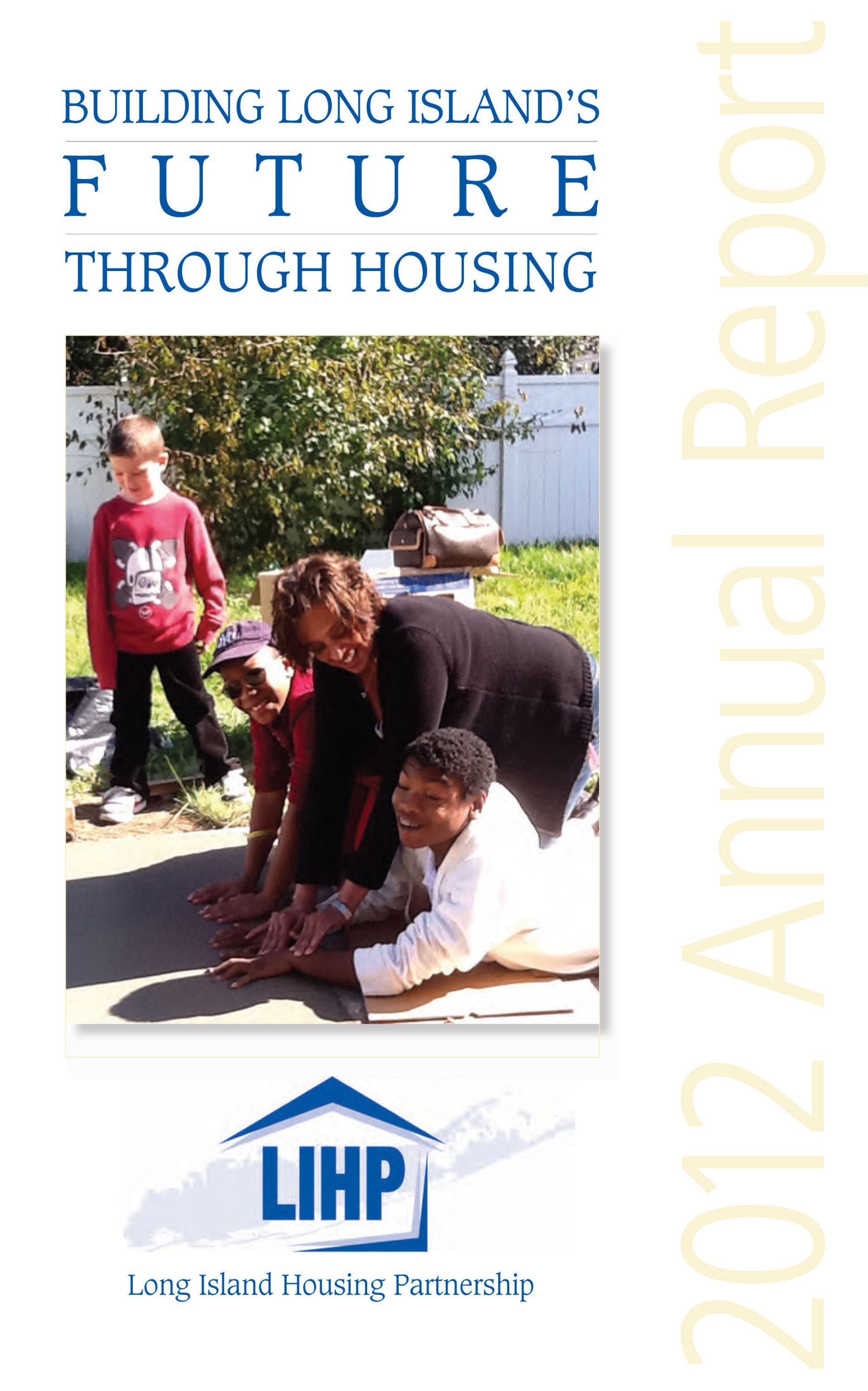 Long Island Housing Partnership 2012 Annual Report